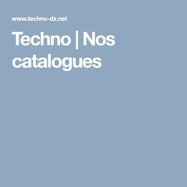 Techno | Nos catalogues