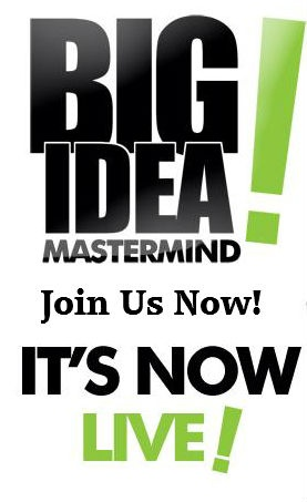 big idea mastermind is now live. join us now!