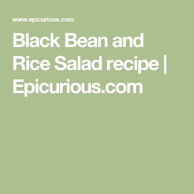 Black Bean and Rice Salad recipe | Epicurious.com
