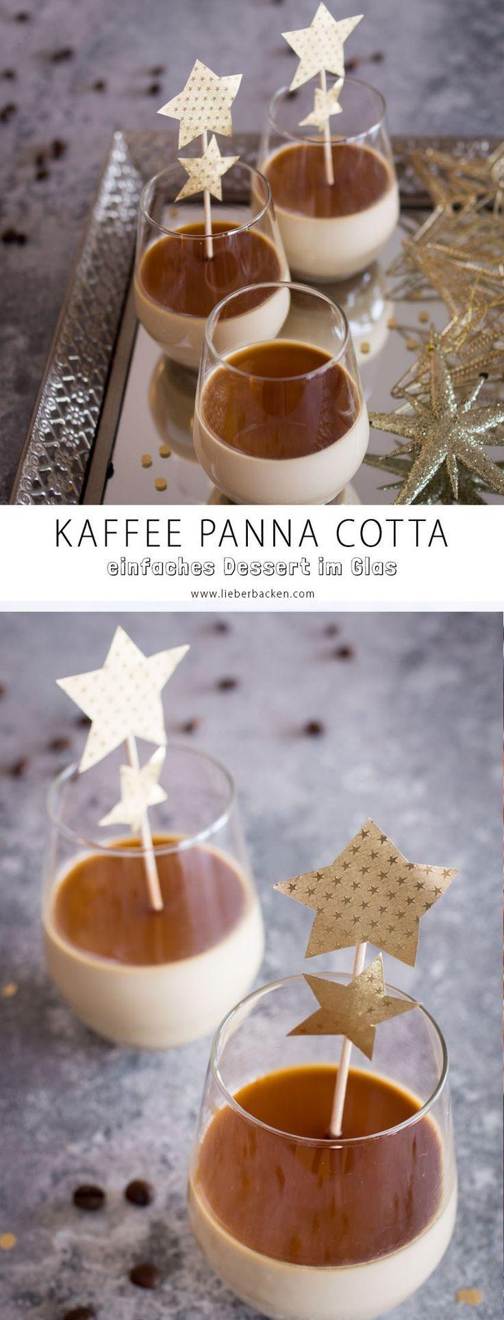 Dessert im Glas: Kaffee Panna Cotta – Goldschmankerl | Foodblog & more