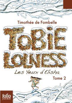 Timothée de Fombelle- Tobie Lolness T2 Les yeux d'Elisha