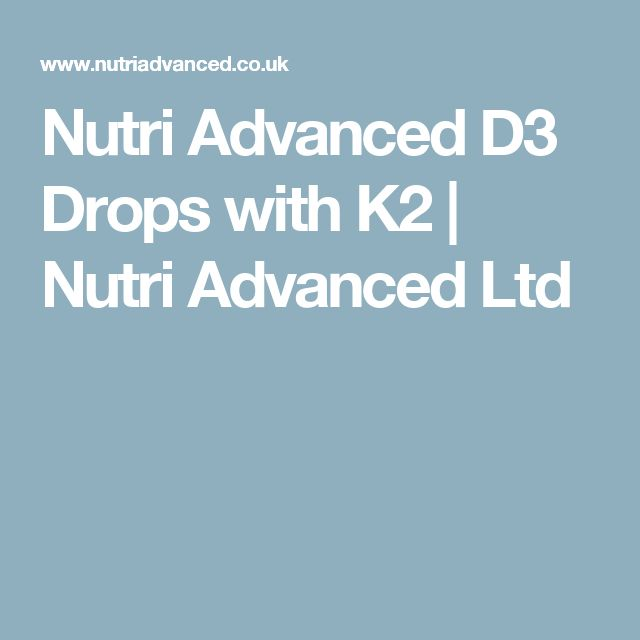 Nutri Advanced D3 Drops with K2 | Nutri Advanced Ltd