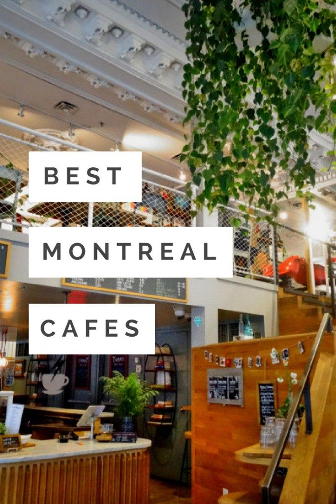 Order Up Best Montreal Cafes The World As I See It Montreal Travel Canada Travel Montreal