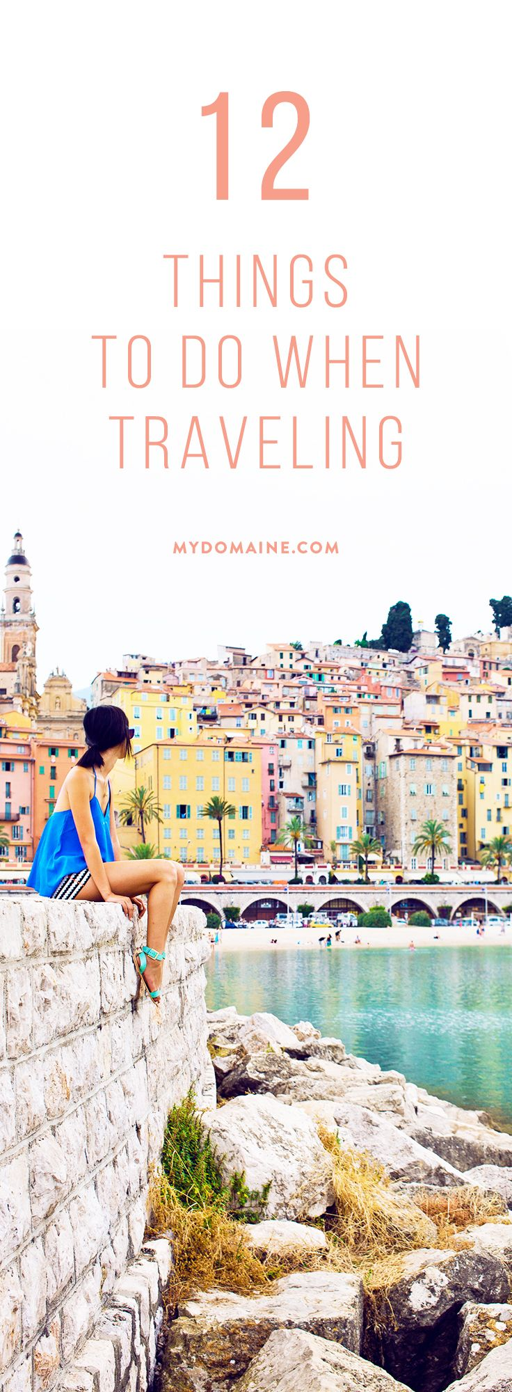 Read this and take notes. // things to do when traveling, travel tips