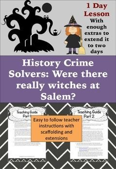 What the heck is a witch? Has our definition of witches changed over time? Put your super sleuths to work and use it as a jump off activity for colonization, The Crucible, or a fun activity for Halloween.  After engaging students in a discussion of what a witch is, have them read a short expository essay about how witches were described during the time of the Salem trials.