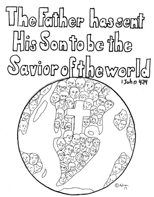 Coloring Pages for Kids by Mr. Adron: 1 John 4:14 Print And Color Page. print it from my blog.