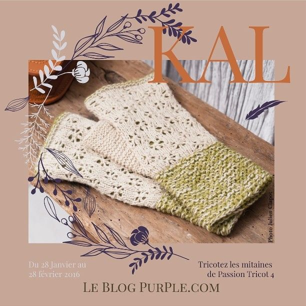 Et voici un mini KAL sur 3 semaine pour soutenir le joli magazine Passion Tricot #passiontricot Venez vous inscrire sur le Blog PurPle ou simplement partager sur IG pour informer les copines. Nous tricotons ces jolies mitaines d' Élise Dupont #elisedupontdesign tricotées en Holst Garn  #holstgarn #tricoter #instatricot #knittersgonnaknit #purplelaines #knittersofinstagram #knittingtime #knittedmitts #knittingisfun