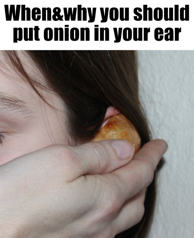 Why would someone put onion in their ear? It's sounds unbelievable, but so are the effects!