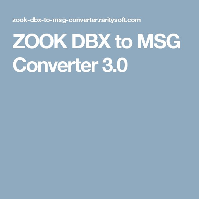 ZOOK DBX to MSG Converter 3.0