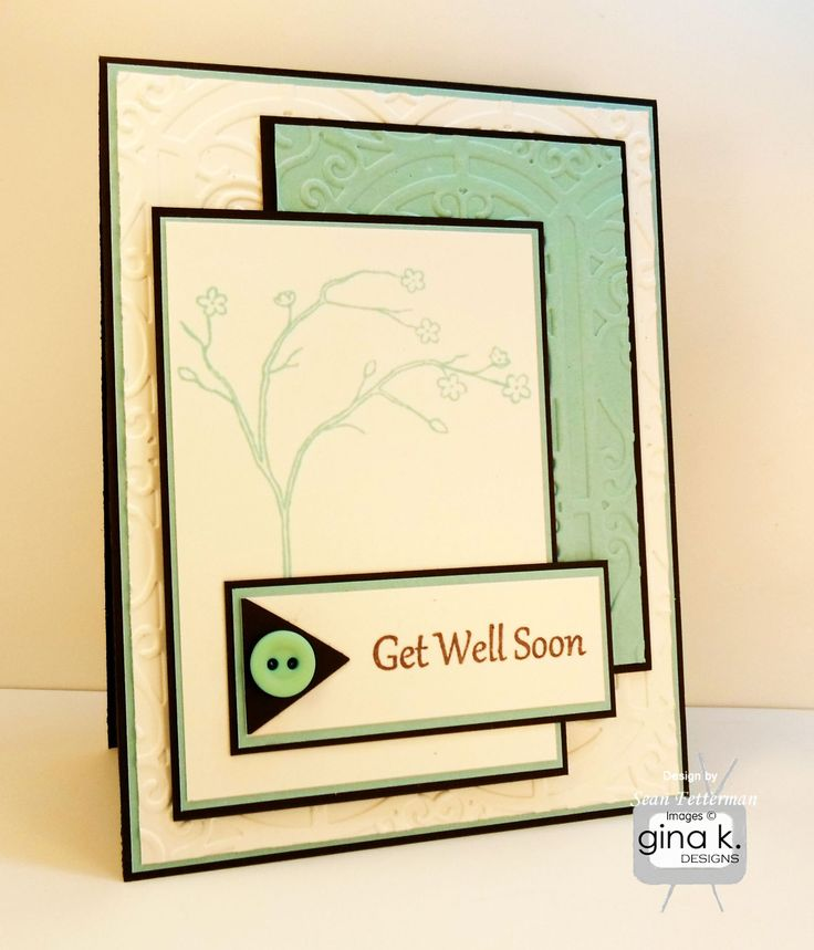 Card Making Ideas Gina K Part - 48: Get Well Card Made With: - Gina K Designs 120 Lb. - Gina K.