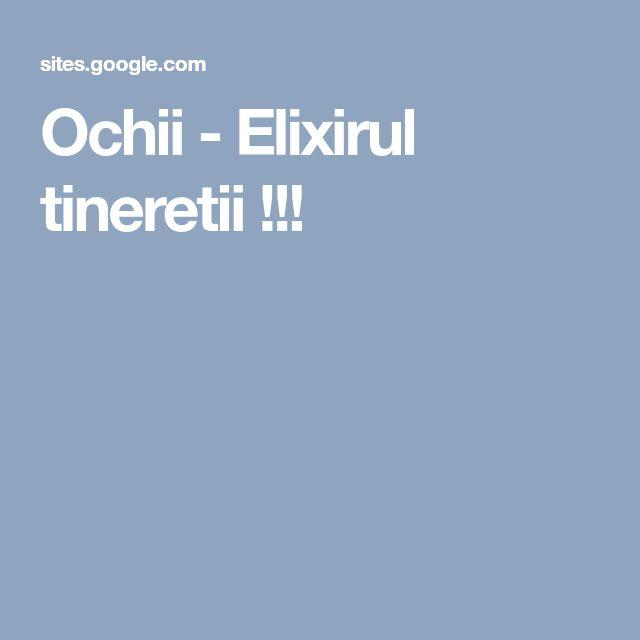 Ochii - Elixirul tineretii !!!