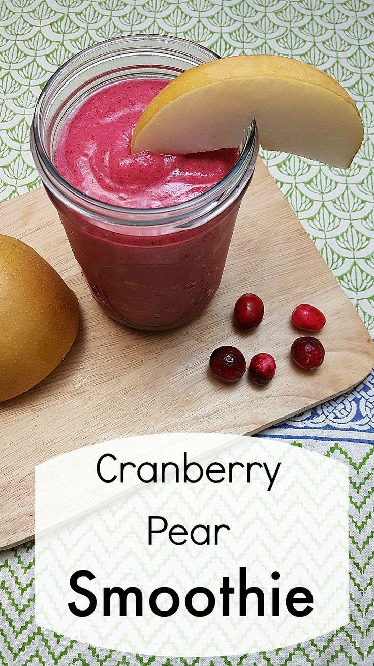 Cranberry Pear Smoothie - Made with fresh cranberries and Asian pear