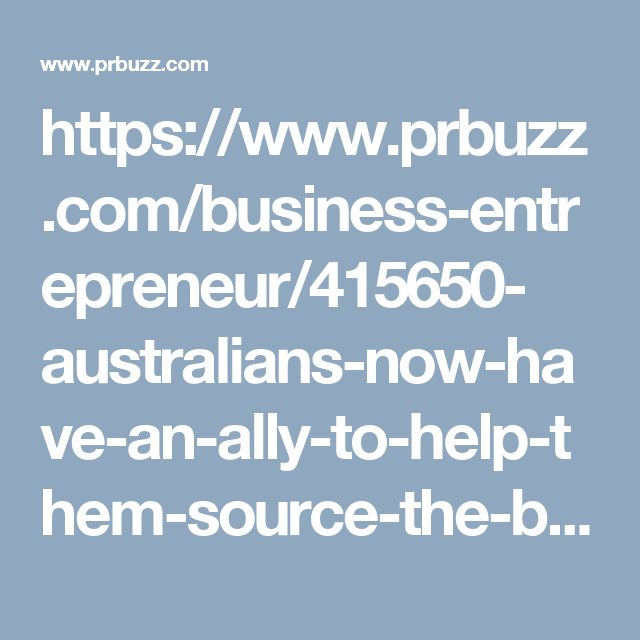 https://www.prbuzz.com/business-entrepreneur/415650- australians-now-have-an-ally-to-help-them-source-the-best-finance-solutions.html 1