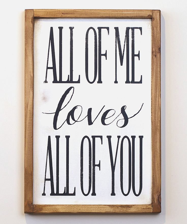 Vinyl Crafts Black & White All of Me Wall Sign   zulily