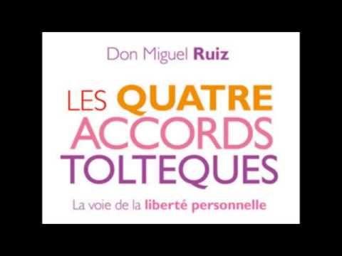 Flash7 Réussir Ensemble LES 4 ACCORDS TOLTÈQUES de Don Miguel Ruiz ... Une pure merveille d'enseignement pour changer sa vie et retrouver l'essence même de celle-ci <3