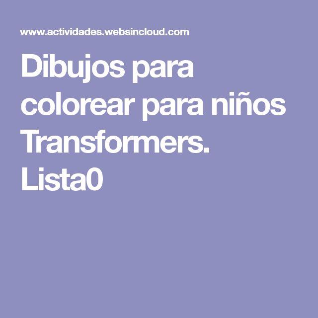 Dibujos para colorear para niños Transformers. Lista0