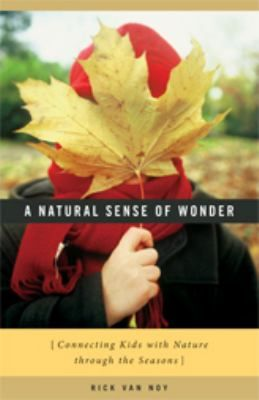 Book in Doucette: suggests ways kids both young and old can experience the wonder found only in the natural world.