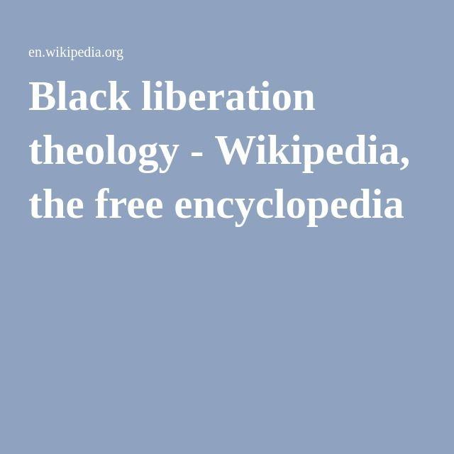 Black liberation theology - Wikipedia, the free encyclopedia