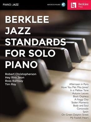 Berklee Jazz Standards for Solo Piano: With Downloadable Audio