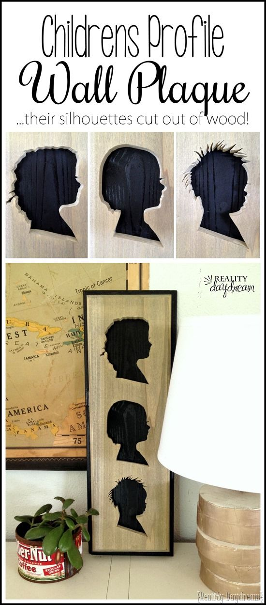 Make a wooden plaque with your child's profile... CUT OUT OF WOOD! It's easier than you think. {Reality Daydream}