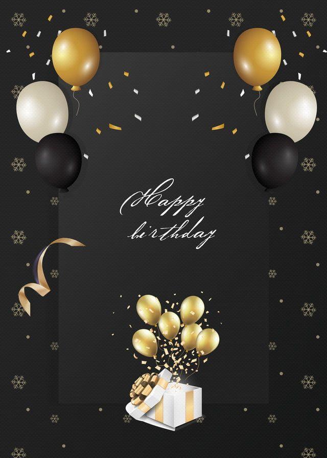 Zolotoj Shar Fon Dlya Roskoshnogo Chernogo Dnya Rozhdeniya Balloon Decorations Party Invitation Card Birthday Happy Birthday Wishes Cards