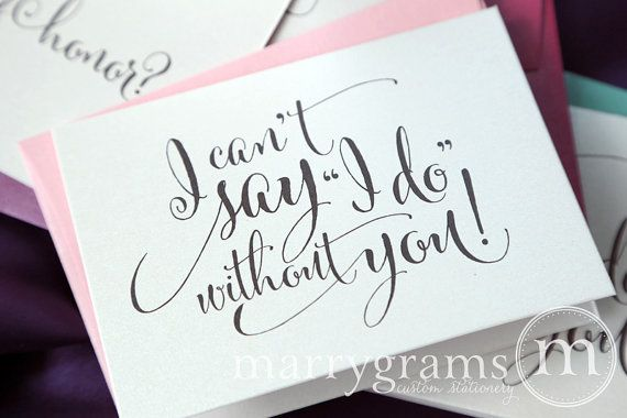 Will You Be My Bridesmaid Cards I Can't Say I Do di marrygrams