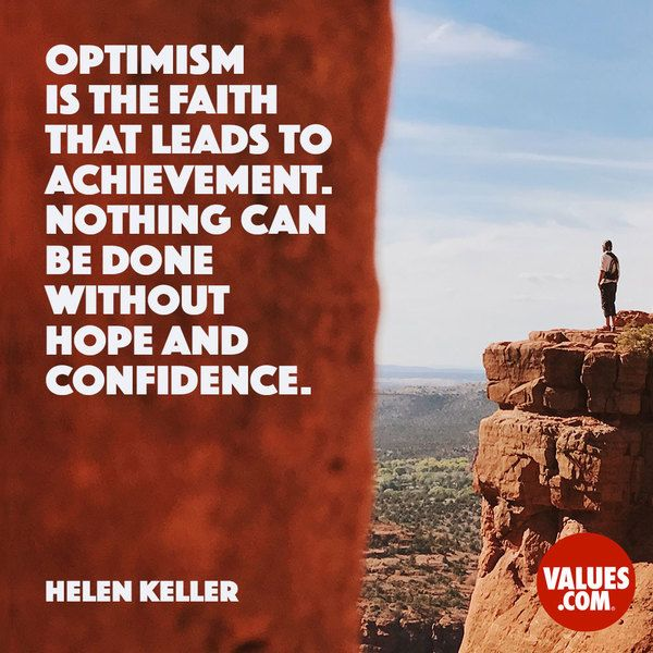 Optimism is the faith that leads to achievement #hope # ...