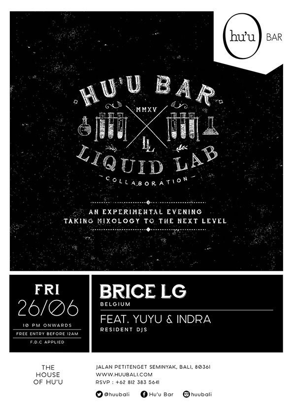 #huubar #cocktails #liquidlab #mixology #party #typography #graphicdesign #flyer