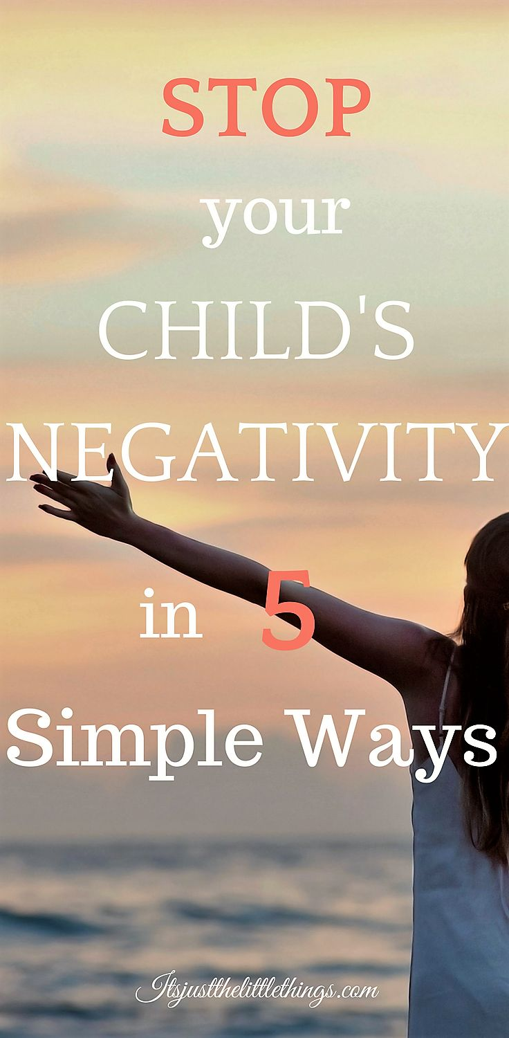 Raise a Positive Thinking Child in 5 Simple Ways. Parenting tips. positivity, positive child, optimistic child, negative thinking child, negative self talk