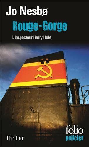 Rouge-Gorge: Une enquête de l'inspecteur Harry Hole: Amazon.fr: Jo Nesbø: Livres