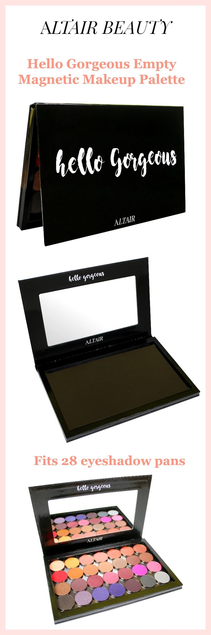 Hello Gorgeous Black Depotting Magnetic Makeup Palette by Altair Beauty with 10 pcs Metal Stickers. Depot Eyeshadows, Blush, Bronzer, Highlighter. Includes free makeup spatula. Holds 28 standard sized eyeshadow pans. Organize your DIY beauty.