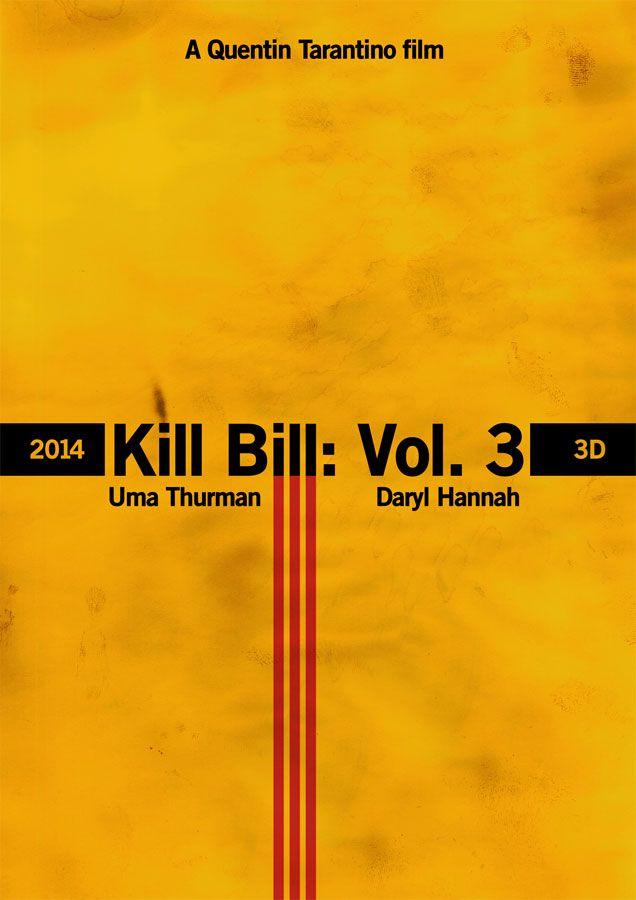 kill bill vol 3 fake poster Killer Fake Kill Bill 3 Trailers & Posters
