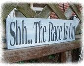 Shh...the race is on.   #nascar, #sign