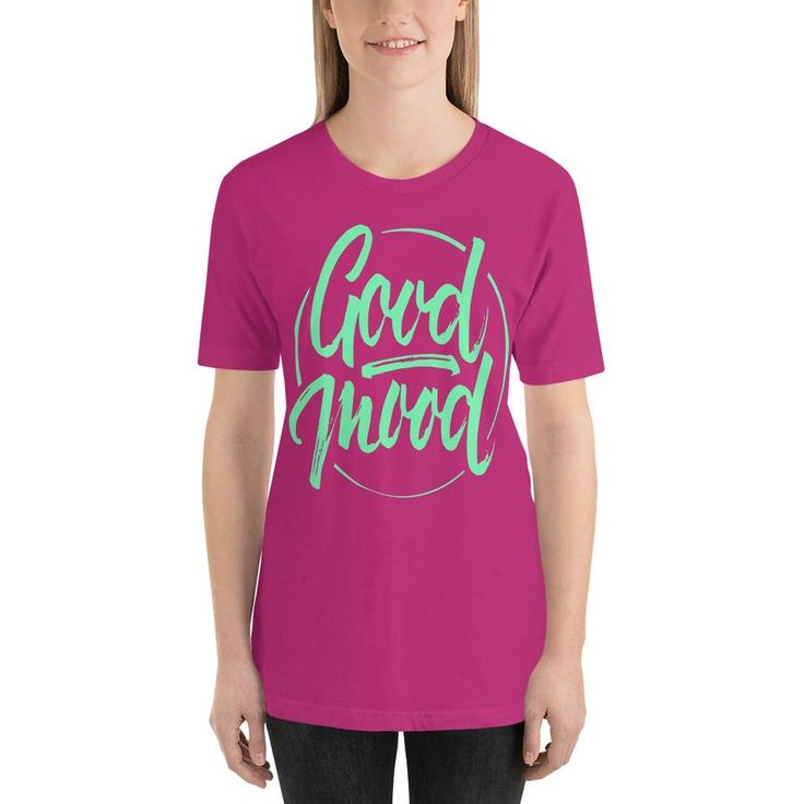 Set The Mood For Everything: Women's Good Mood Short Sleeve T Shirt