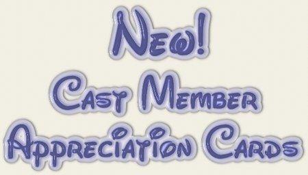 NEW Cast Member Appreciation Cards Index