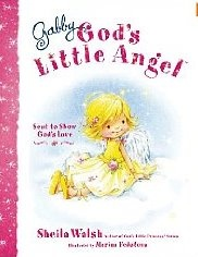 Gabby God's Little Angel by Sheila Walsh: Angel, Reading, Kids Books, Gabby, Children S Books, Sheila Walsh, Book Reviews