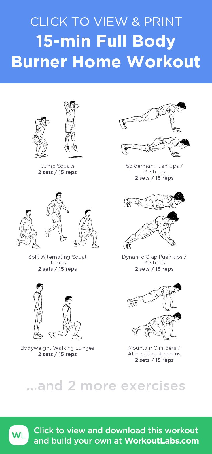 15-min Full Body Burner Home Workout –click to view and print this illustrated exercise plan created with #WorkoutLabsFit