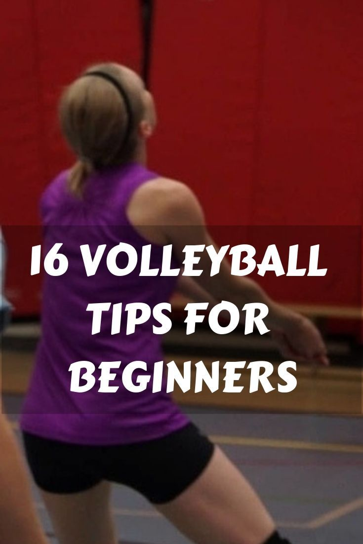 Here Are 16 Essential Volleyball Tips For Beginners Volleyball Tips Coaching Volleyball Volleyball Drills For Beginners
