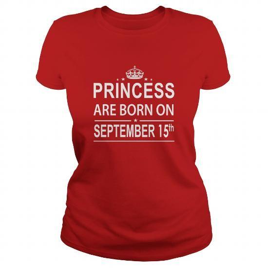 Cool 0915 September 15 Birthday Shirts Princess Born T Shirt Hoodie Shirt VNeck Shirt Sweat Shirt Youth Tee for Girl and Men and Family Shirts & Tees