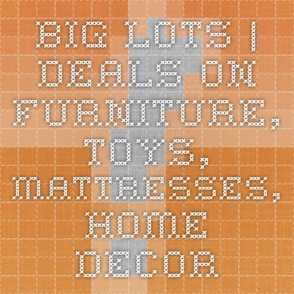Big Lots | Deals On Furniture, Toys, Mattresses, Home Décor #BigLots
