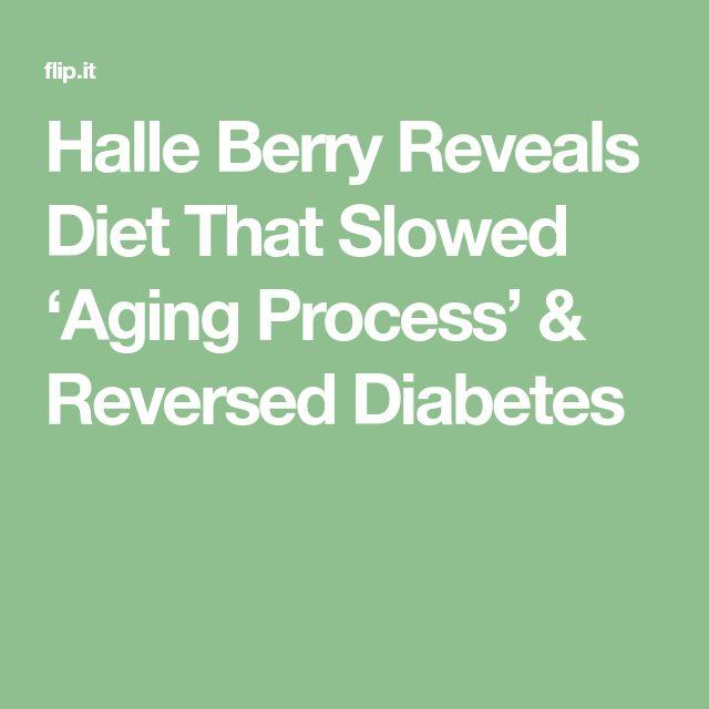 Halle Berry Reveals Diet That Slowed 'Aging Process' & Reversed Diabetes