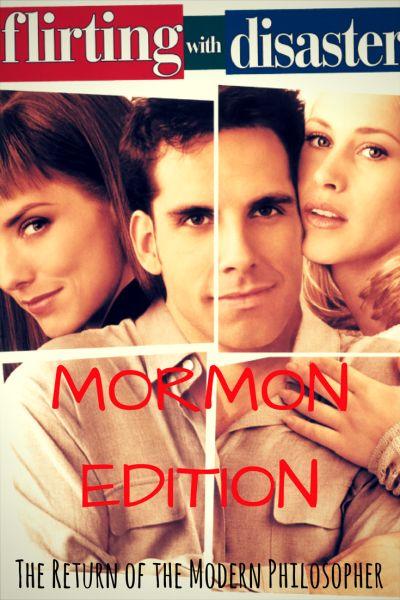 humor, relationships, dating, Mormons, humor, Modern Philosopher