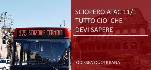 Roma: Sciopero #AtacMercoledì 11 gennaio: tutto ciò che devi sapere Il primo sciopero del 2017 di Atac a Roma è fissato per il giorno 11 gennaio 2017. Scopriamo gli orari della protesta del personale dell'azienda del trasporto pubblico locale della Capitale. E non è  #roma;sciopero #atac