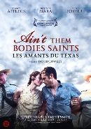 Ain't them bodies saints - David Lowery