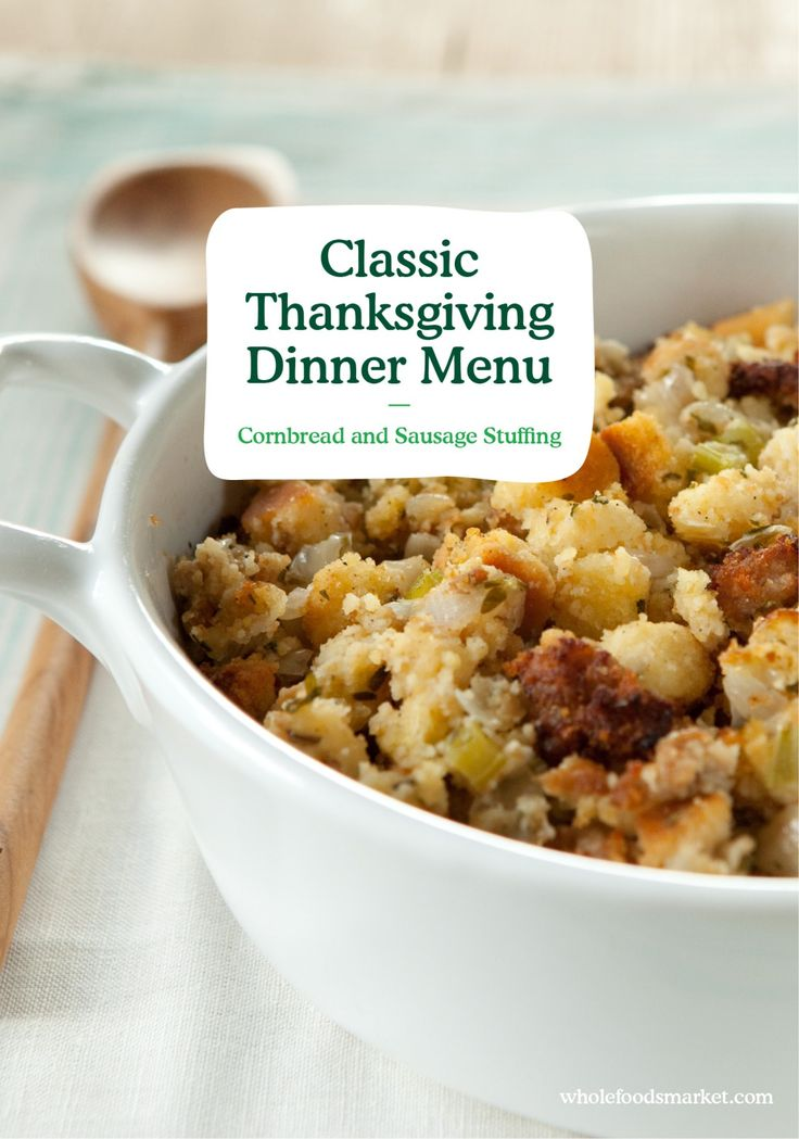Classic Thanksgiving Menu // Recipe Collections // Cornbread and Sausage Stuffing // Whole Foods Market