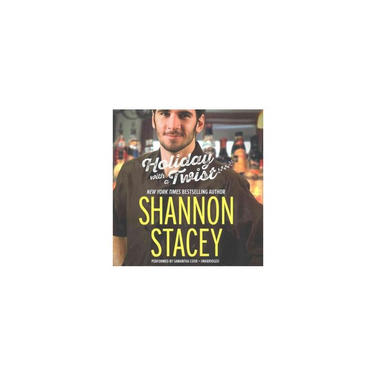 Holiday With a Twist (Unabridged) (CD/Spoken Word) (Shannon Stacey)