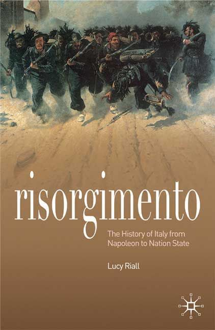 Risorgimento: The History of Italy from Napolean to Nation-State