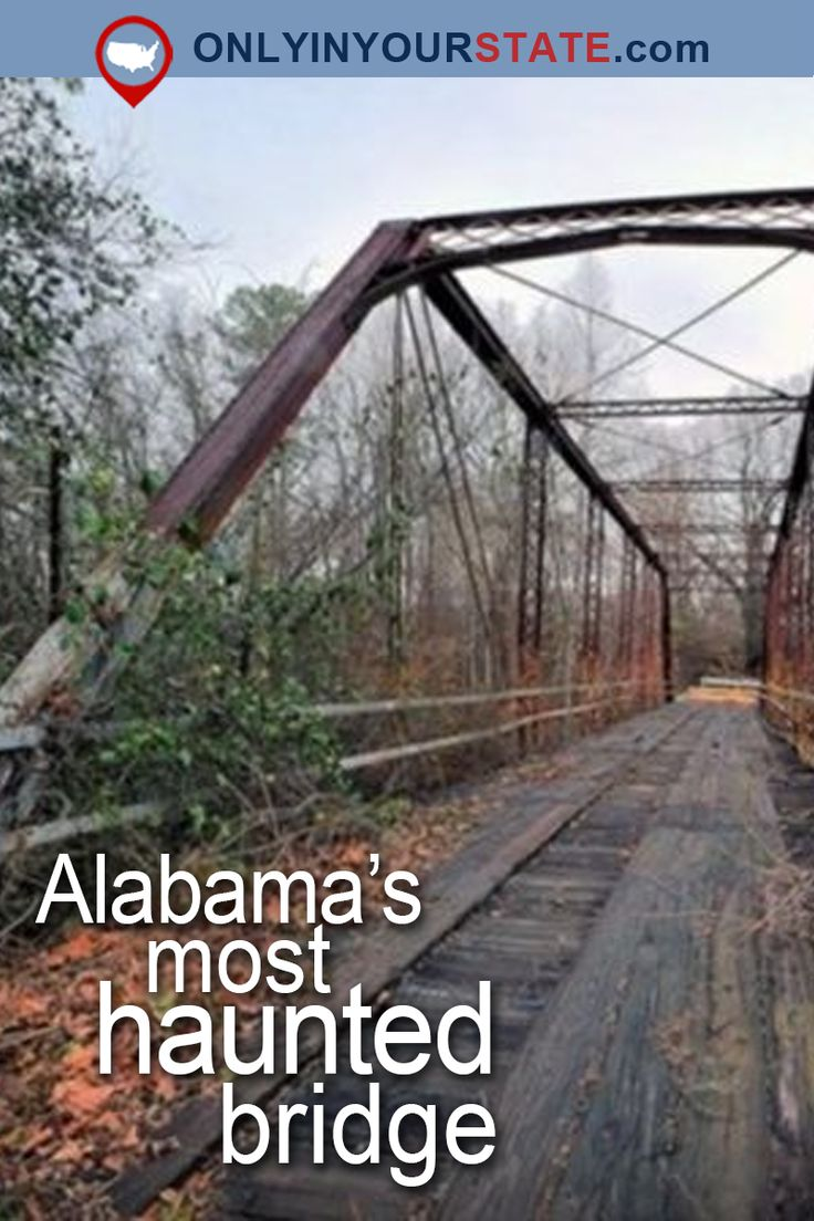 Travel | Alabama | Attractions | USA | Real Haunted Places | Places To Visit | Haunted US | Scary | Abandoned Places | Abandoned Alabama | Haunted | Eerie | Haunted Bridge | Things To Do | Oxford | Hell's Gate Bridge | Haunted Hikes | Haunted Places | Haunted Alabama