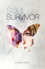 Soul Survivor by Carren Smith
