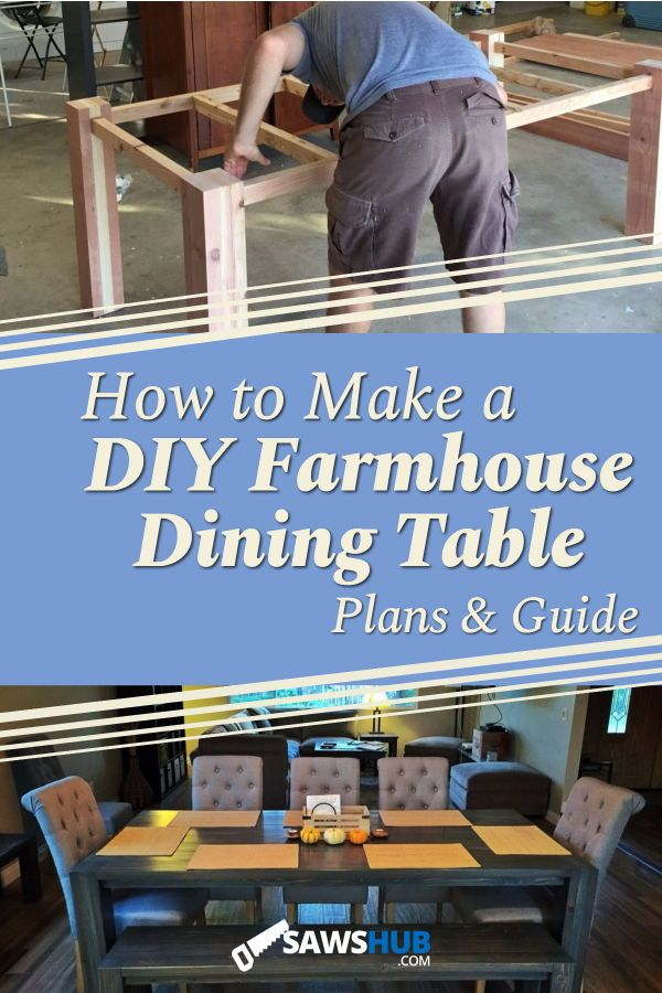 How To Build a DIY Farmhouse Dining Room Table DIY Furniture for